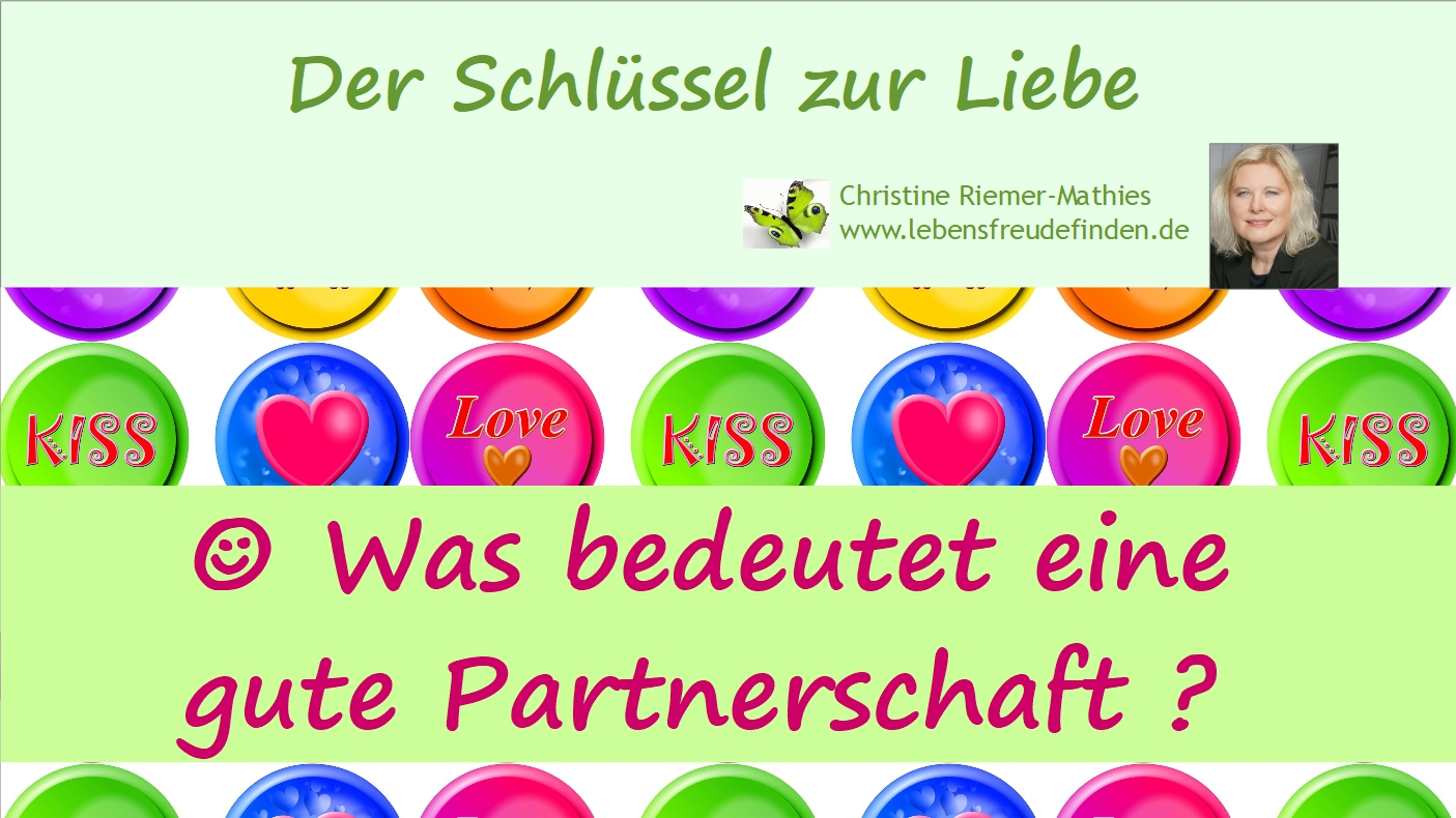 Was bedeutet eine gute Partnerschaft - Video - Christine Riemer-Mathies